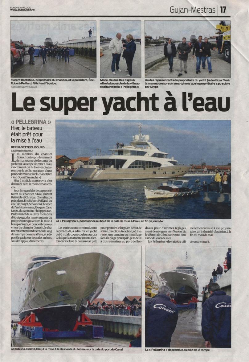 le super-yacht à l'eau - Sud-Ouest du 9 Avril 2012 001