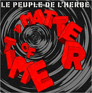 Le peuple de l'herbe - CD a matter of time 1