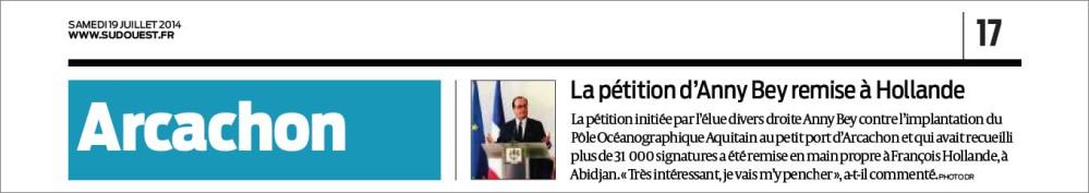 POA et Musée-Aquarium - pétition d'Annie Bey remise à Hollande - Sud-Ouest 19 Juillet 2014