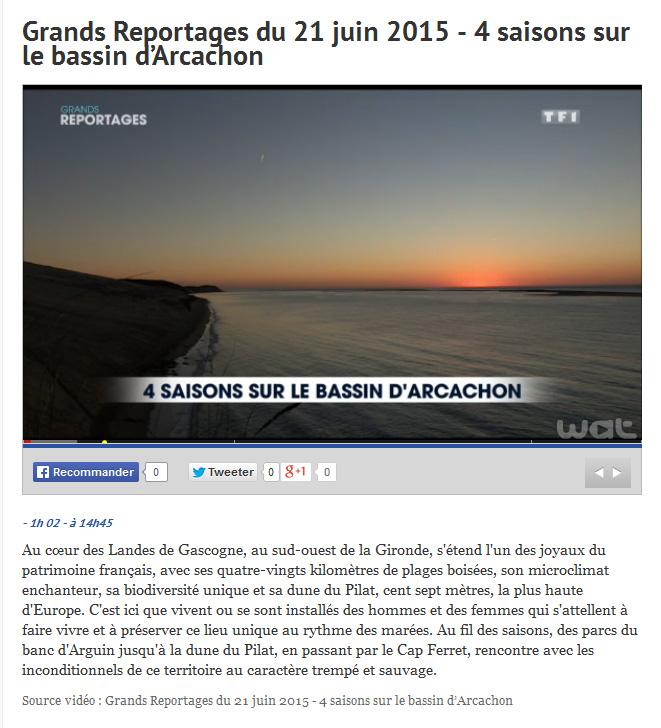 4 saisons sur le Bassin d'Arcachon - Grands reportages TF1 - 21 Juin 2015