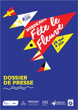 dossier de presse Bordeaux Fête le FLeuve 2017