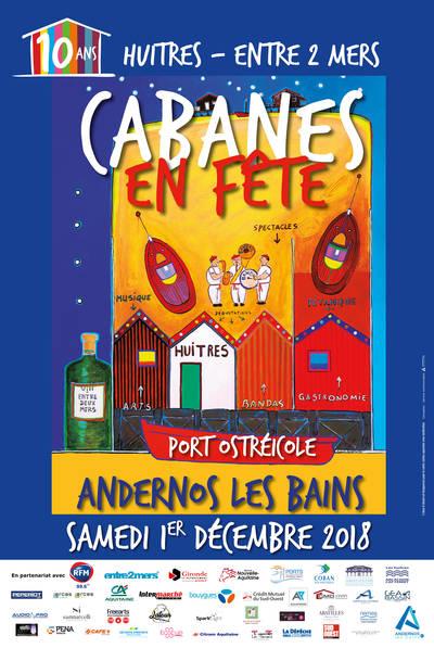 10 ans Cabanes en Fête Andernos 2018